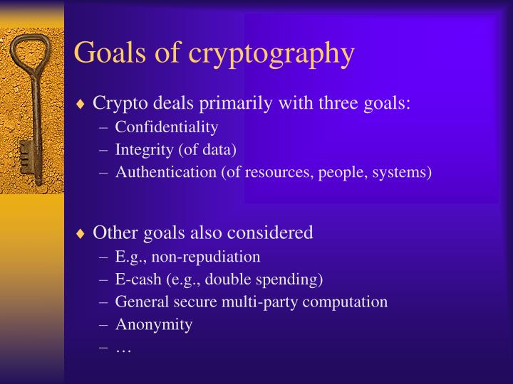 Goals of cryptography
