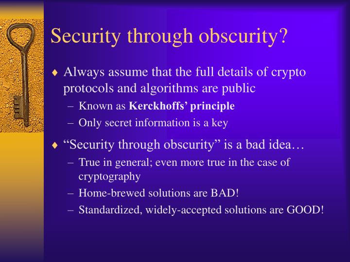 Security through obscurity?