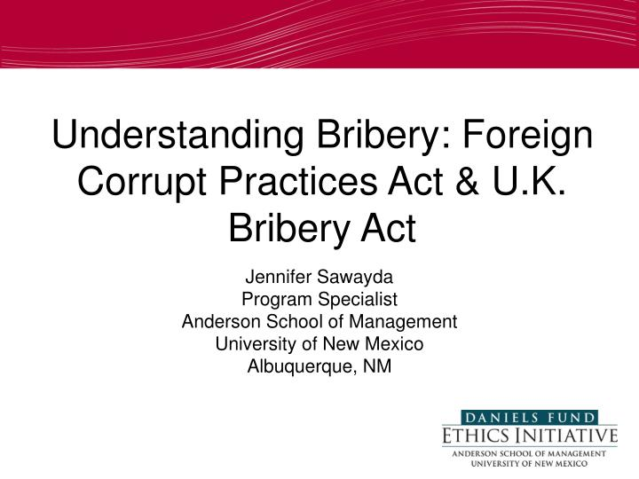 Ppt Understanding Bribery Foreign Corrupt Practices Act