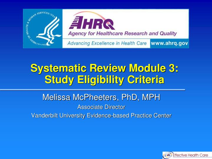 Systematic review module 3 study eligibility criteria