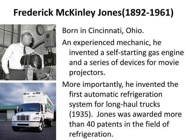 Frederick McKinley Jones(1892-1961)