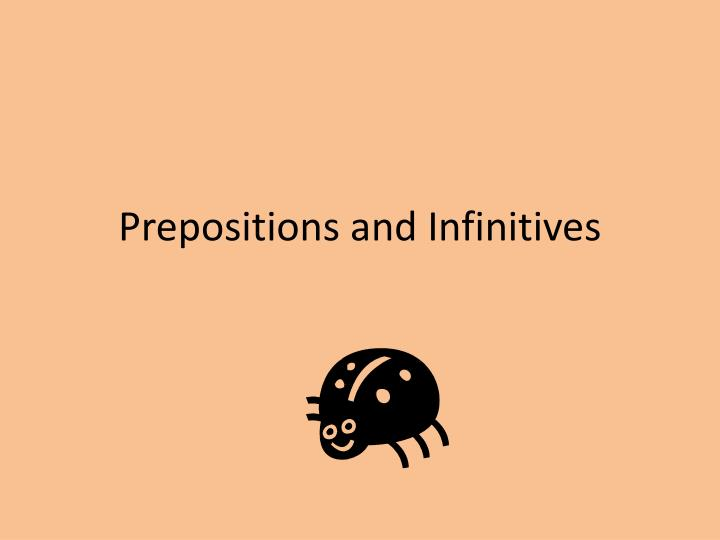 prepositions and infinitives n.