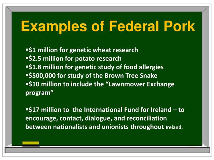 Examples of Federal Pork
