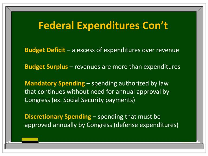 Federal Expenditures Con't