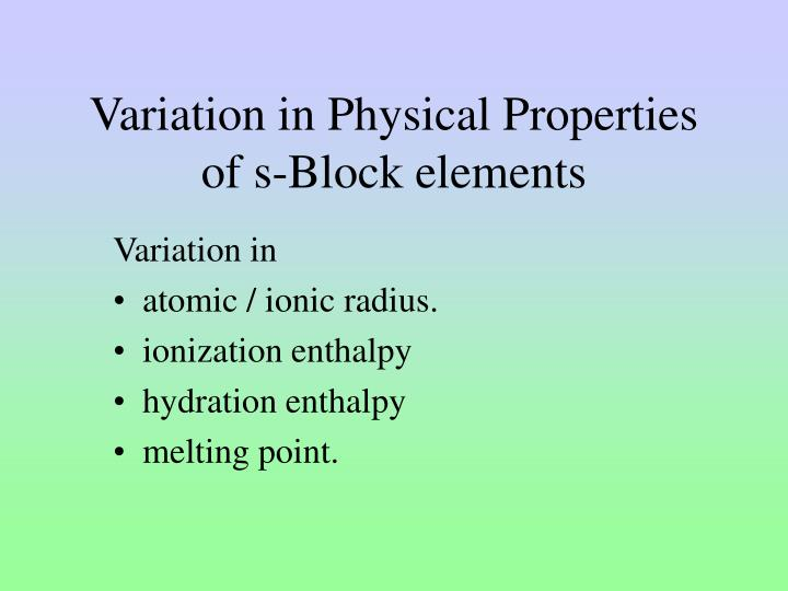 variation in physical properties of s block elements n.