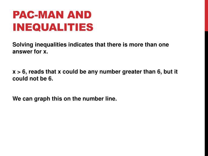 Pac-man and Inequalities
