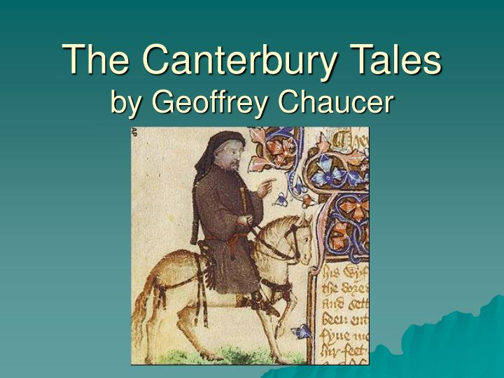 an analysis of the series of stories by geoffrey chaucer in the canterbury tales compilation Geoffrey chaucer's the canterbury tales: chaucer scriptorium : a great compilation of resources for the study of series of.