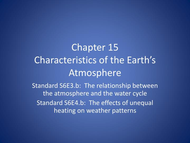 chapter 15 characteristics of the earth s atmosphere n.