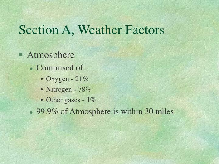 Section a weather factors