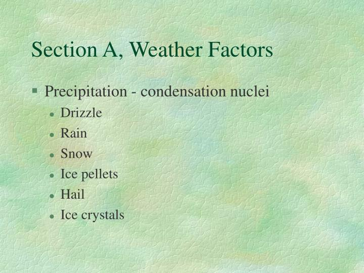 Section A, Weather Factors