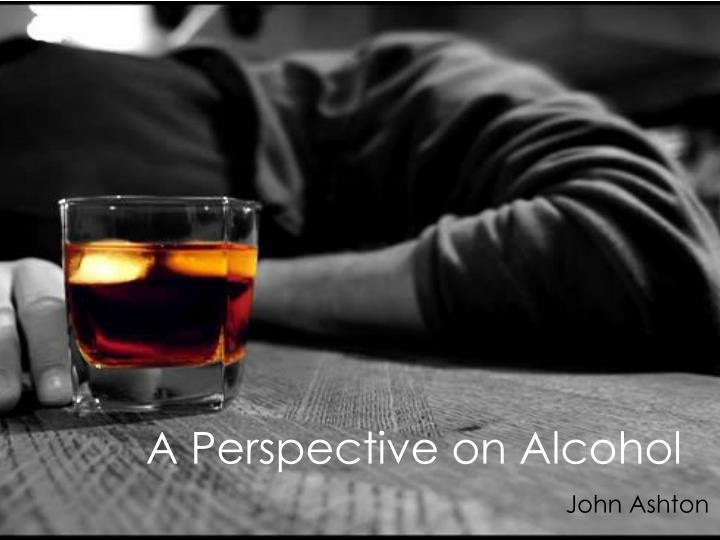 a perspective on alcohol n.