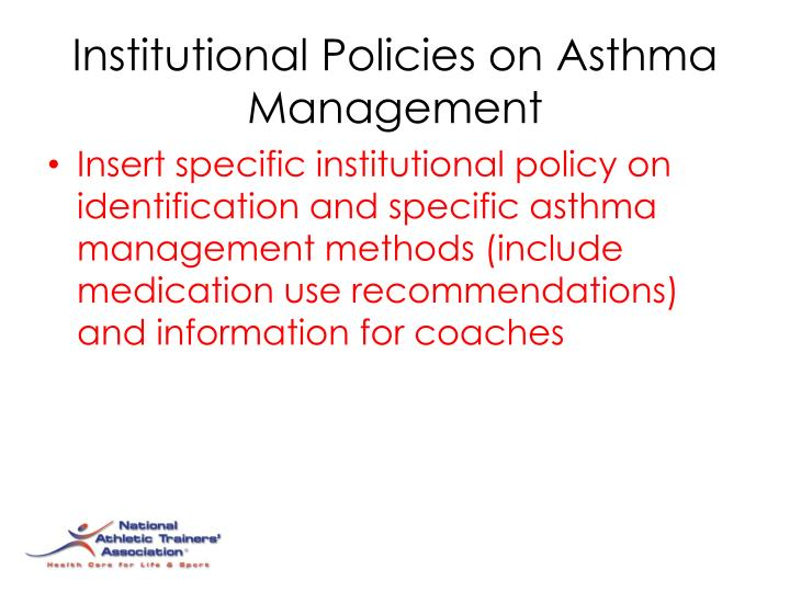 Institutional Policies on Asthma Management