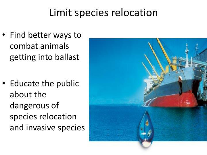 Limit species relocation