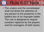 rule 6 07 note