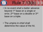 rule 7 13 b1