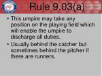 rule 9 03 a1