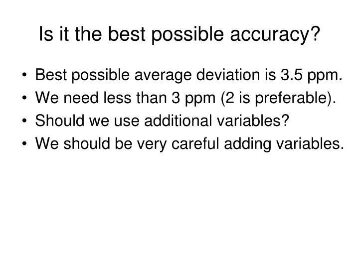 Is it the best possible accuracy?