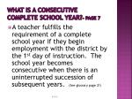 what is a consecutive complete school year page 7