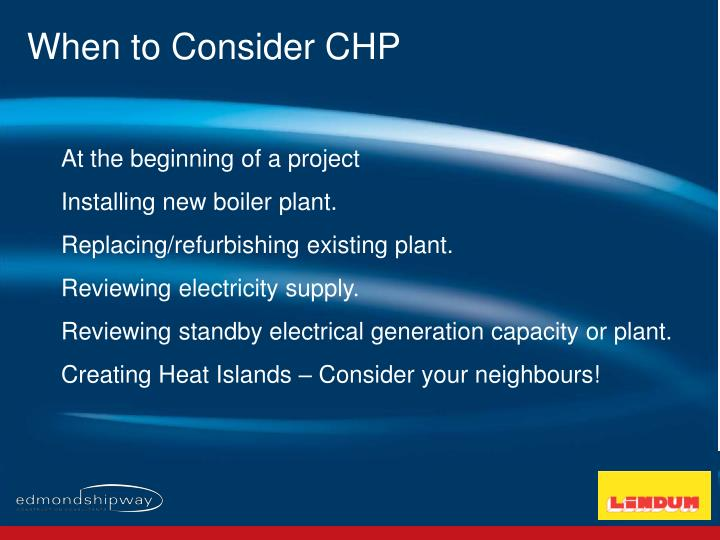 When to Consider CHP