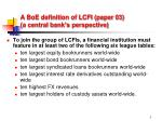 a boe definition of lcfi paper 03 a central bank s perspective