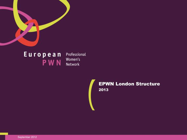 epwn london structure 2013 n.