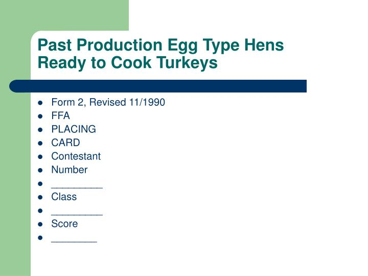 Past Production Egg Type Hens