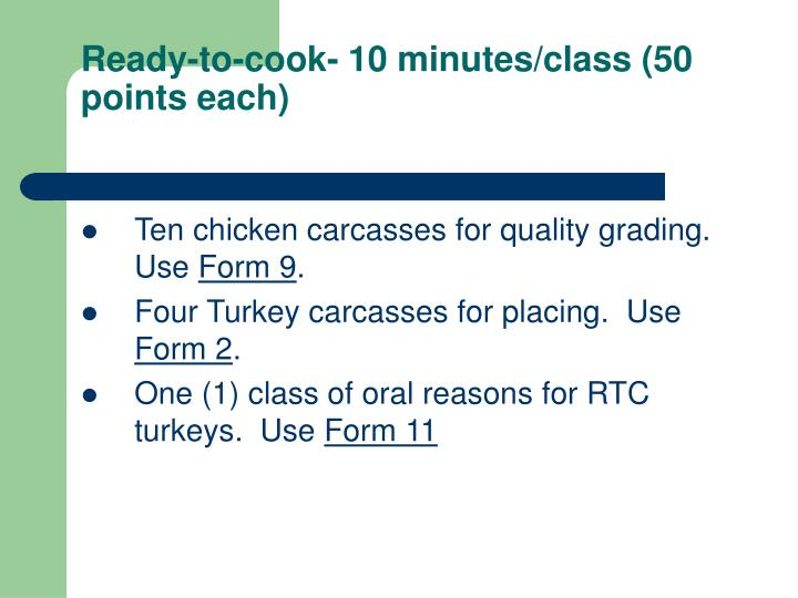 Ready-to-cook- 10 minutes/class (50 points each)