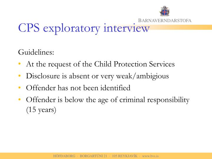 CPS exploratory interview