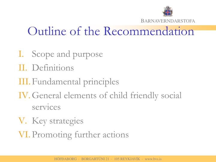 Outline of the Recommendation