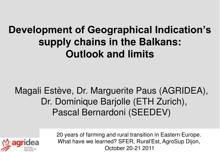 Development of geographical indication s supply chains in the balkans outlook and limits