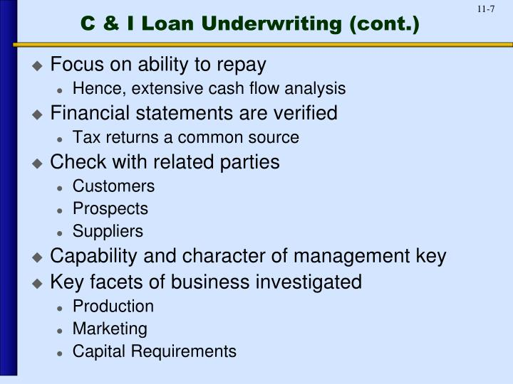 C & I Loan Underwriting (cont.)