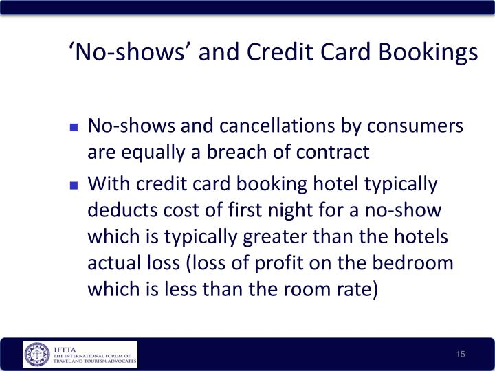 'No-shows' and Credit Card Bookings