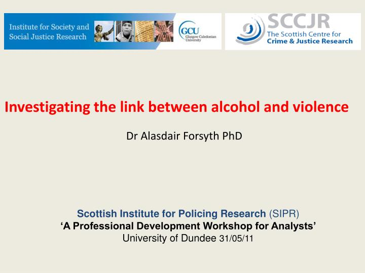 the relationship between alcohol and violence on campus Alcohol and violence despite the increasing body of scientific evidence showing that the relationship between alcohol consumption and aggressive or violent.