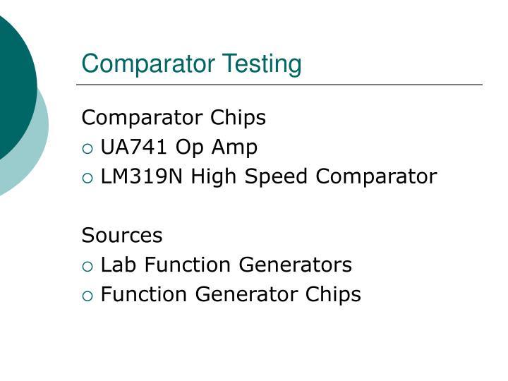 Comparator Testing