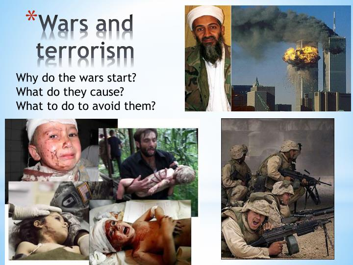 war and terrorism War is the fighting of nations in an armed conflict, usually over territory or resources war can also be the liberation of a nation under the control.