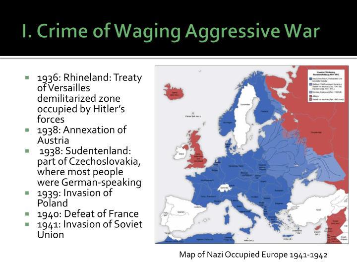 I. Crime of Waging Aggressive War