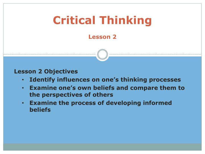 critical thinking powerpoint for students Students feel that teachers have changed the rules encourage critical thinking and synthesis powerpoint presentation.