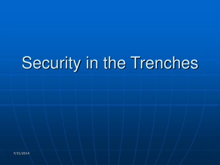 security in the trenches n.
