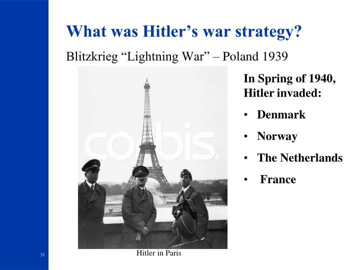 What was Hitler's war strategy?