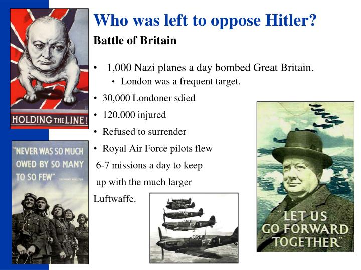 Who was left to oppose Hitler?