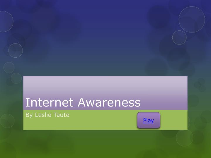 internet awareness n.