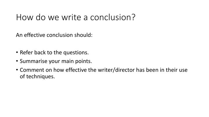 How do we write a conclusion?