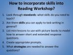 how to incorporate skills into reading workshop