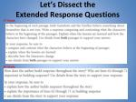 let s dissect the extended response questions1