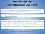 let s dissect the short response questions