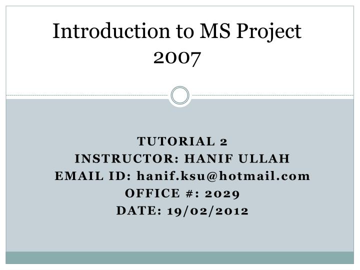 introduction to ms project 2007 n.