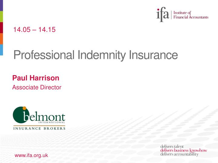 professional indemnity insurance in the uk Market-leading protection for companies, partners and senior management professional indemnity / errors & omissions (uk & international) chubb provides a wide range.