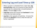 entering lag and lead times p 109