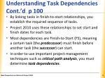 understanding task dependencies cont d p 100