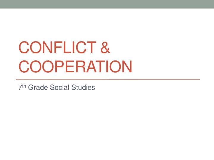 conflict cooperation n.